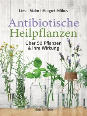 Antibiotische Heilpflanzen