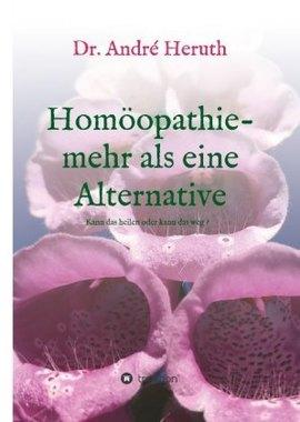Homöopathie - mehr als eine Alternative