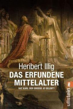 Das erfundene Mittelalter
