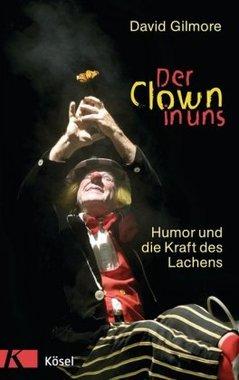 Der Clown in uns