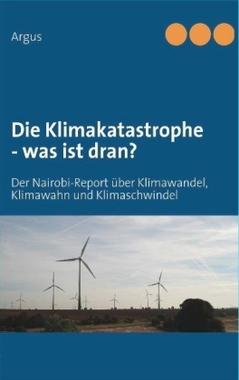 Die Klimakatastrophe - was ist dran?