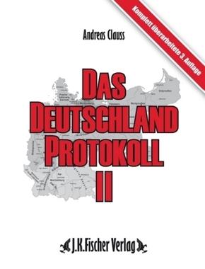 Das Deutschland Protokoll 2
