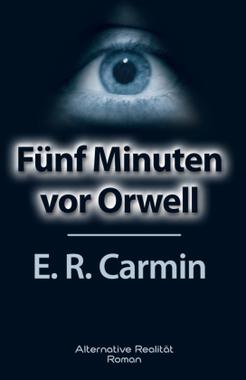 Fünf Minuten vor Orwell