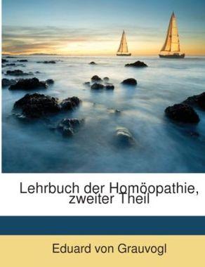 Lehrbuch der Homöopathie, zweiter Theil