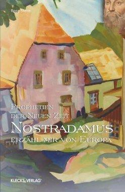Nostradamus - Prophetien der Neuen Zeit. Bd.2