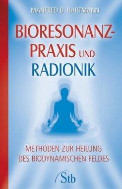 Bioresonanz-Praxis und Radionik