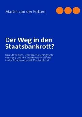 Der Weg in den Staatsbankrott?