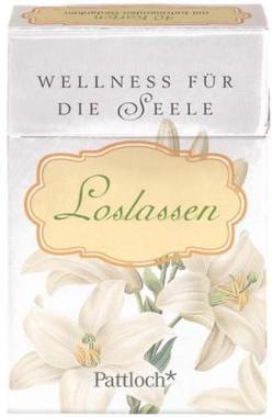 Wellness für die Seele. Loslassen, Spruchkarten
