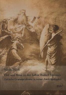 Gut und Böse in der Lehre Rudolf Steiners
