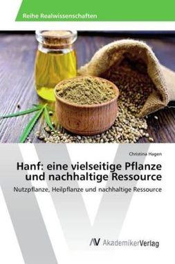 Hanf: eine vielseitige Pflanze und nachhaltige Ressource