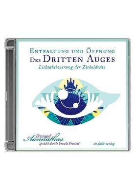 Entfaltung und Öffnung des Dritten Auges, 1 Audio-CD