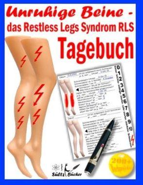 Unruhige Beine - das Restless Legs Syndrom - Tagebuch