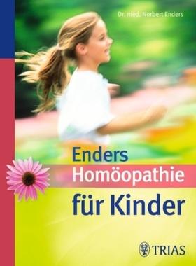 Enders' Homöopathie für Kinder
