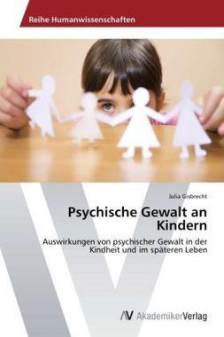 Psychische Gewalt an Kindern