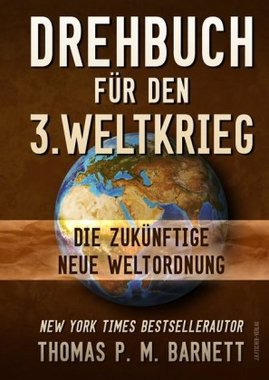 Drehbuch für den 3. Weltkrieg