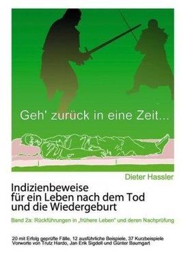 Indizienbeweise für ein Leben nach dem Tod und die Wiedergeburt. Bd.2a