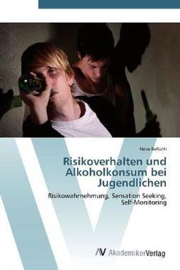 Risikoverhalten und Alkoholkonsum bei Jugendlichen