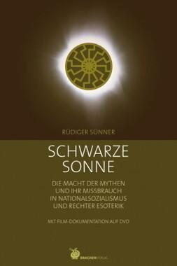 Schwarze Sonne, m. DVD-ROM