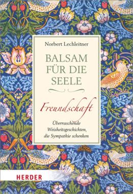 Balsam für die Seele. Freundschaft