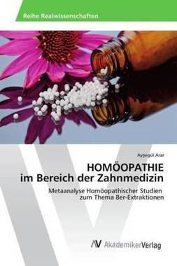 HOMÖOPATHIE im Bereich der Zahnmedizin