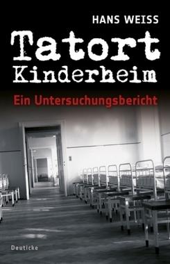 Tatort Kinderheim