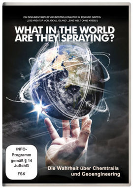 What in the World Are They Spraying - Die Wahrheit über Chemtrails und Geo-Engineering, 1 DVD