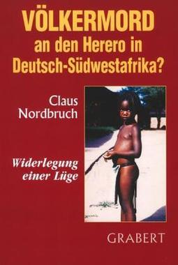 Völkermord an den Herero in Deutsch-Südwestafrika?