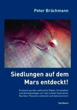 Siedlungen auf dem Mars entdeckt!