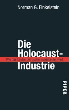 """Die Holocaust-Industrie Finkelstein, Norman G.    Die """"Holocaust-Industrie"""" - das bedeutet für Norman Finkelstein die moralische und finanzielle Ausbeutung jüdischer Leiden. Seine Analyse ist zugleich eine leidenschaftliche Anklage: Er wendet sich gegen die Interessenverbände, die den Holocaust für eigene Zwecke nutzen, häufig auf Kosten der Opfer. Er kritisiert die Verkitschung des Gedenkens, die die Würde der Opfer beleidigt. Außerdem wirft er den USA und Israel vor, den Holocaust zu instrumentalisieren, um von eigenen Problemen abzulenken. Mit seinen provokanten Thesen hat Finkelstein eine erbitterte Debatte ausgelöst."""