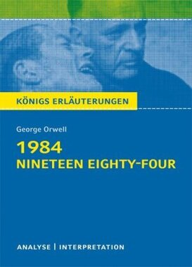 George Orwell: 1984 - Nineteen Eighty-Four