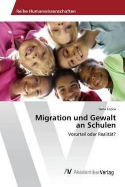 Migration und Gewalt an Schulen