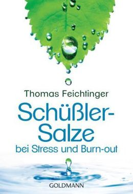 Schüßler-Salze bei Stress und Burn-out