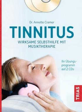 Tinnitus: Wirksame Selbsthilfe mit Musiktherapie, m. 2 Audio-CDs
