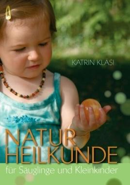 Naturheilkunde für Säuglinge und Kleinkinder
