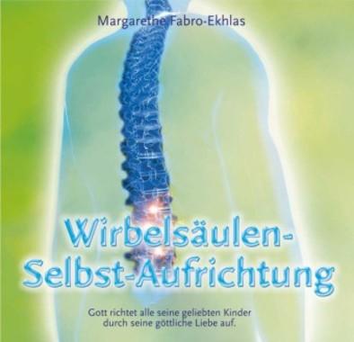 Wirbelsäulen-Selbst-Aufrichtung, 1 Audio-CD
