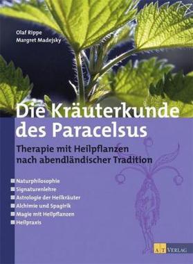 Die Kräuterkunde des Paracelsus