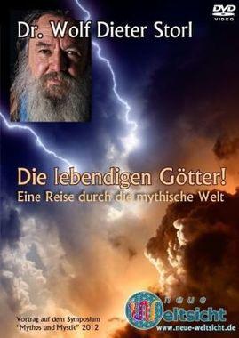 Die lebendigen Götter! Eine Reise durch die mythische Welt, 1 DVD