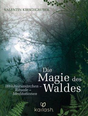 Die Magie des Waldes