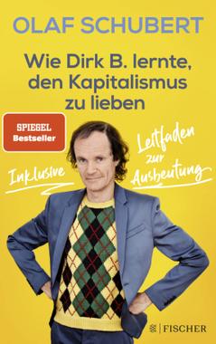 Wie Dirk B. lernte, den Kapitalismus zu lieben