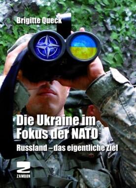 Die Ukraine im Fokus der NATO (mit DVD)
