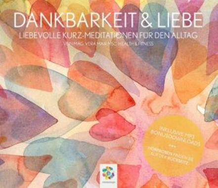 Dankbarkeit & Liebe, 1 Audio-CD