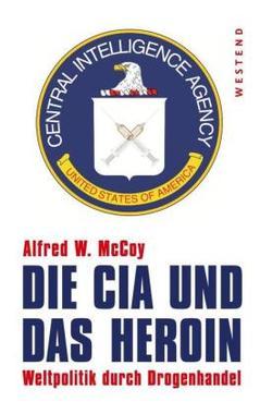 Die CIA und das Heroin