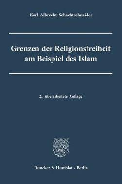 Grenzen der Religionsfreiheit am Beispiel des Islam