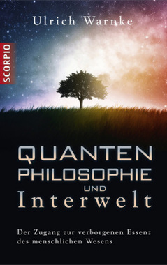 Quanten-Philosophie und Interwelt