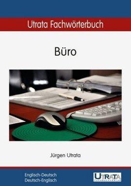 Utrata Fachwörterbuch: Büro Englisch-Deutsch