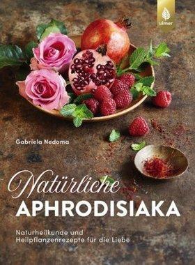 Natürliche Aphrodisiaka