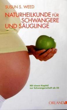 Naturheilkunde für Schwangere und Säuglinge