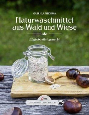 Naturwaschmittel aus Wald und Wiese