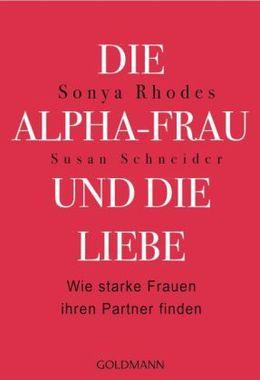 Die Alpha-Frau und die Liebe
