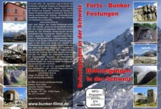 Bunker in den Schweizer Alpen - Forts - Bunker - Festungen, 1 DVD